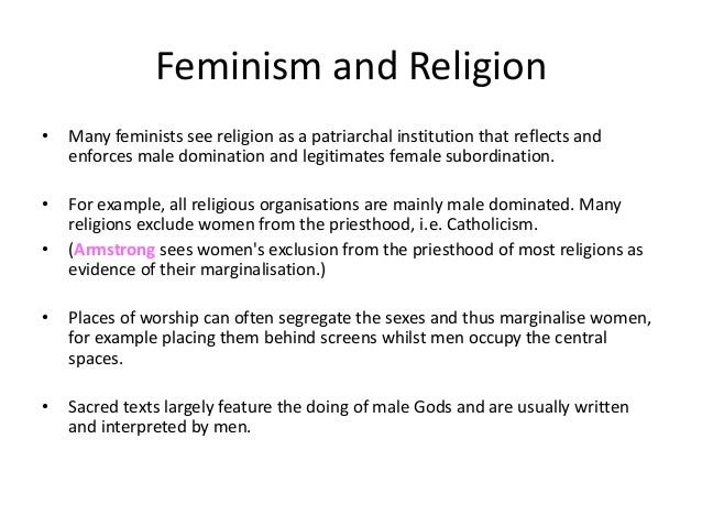feminists view on religion in a Christianity and new feminist religions  some other assumptions aid in constructing a new religion revolutionary feminists employ  from the point of view.