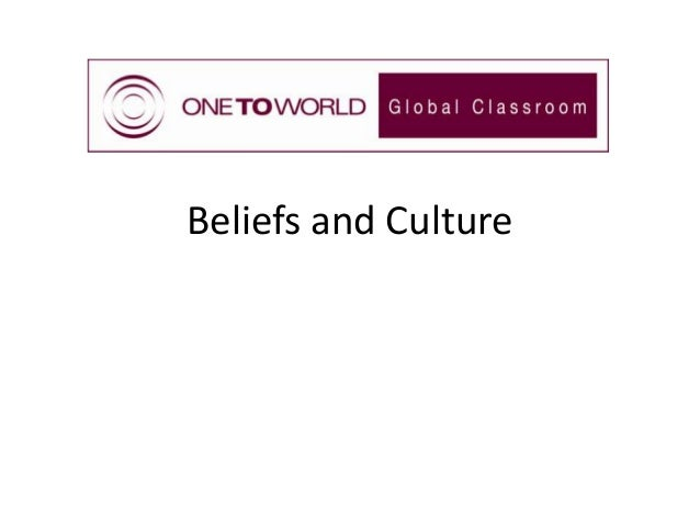 Beliefs and Culture