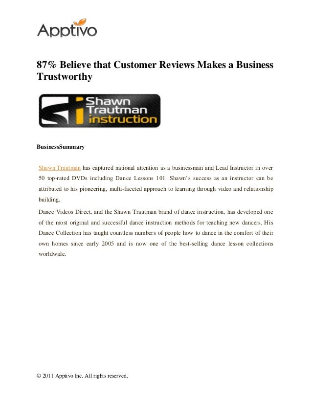 © 2011 Apptivo Inc. All rights reserved. 87% Believe that Customer Reviews Makes a Business Trustworthy BusinessSummary Sh...