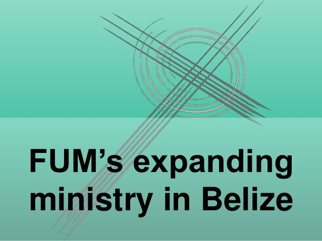 FUM's expanding ministry in Belize