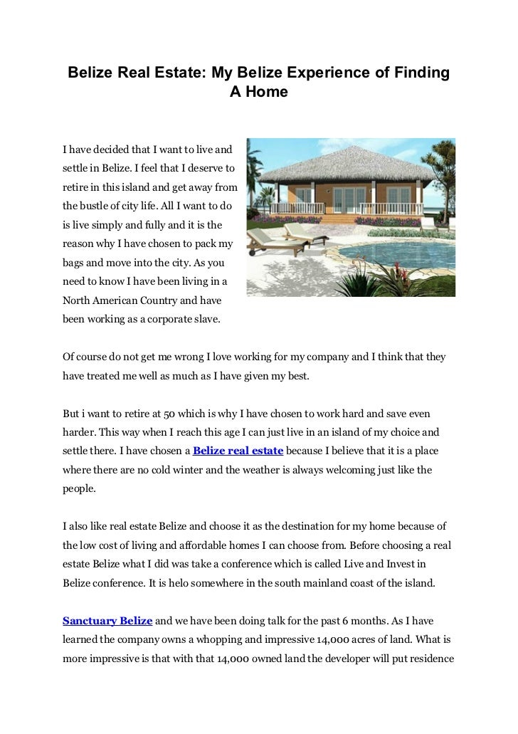 Belize Real Estate: My Belize Experience of Finding                       A HomeI have decided that I want to live andsett...