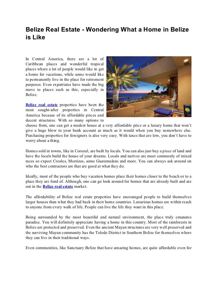 Belize Real Estate - Wondering What a Home in Belizeis LikeIn Central America, there are a lot ofCaribbean places and wond...