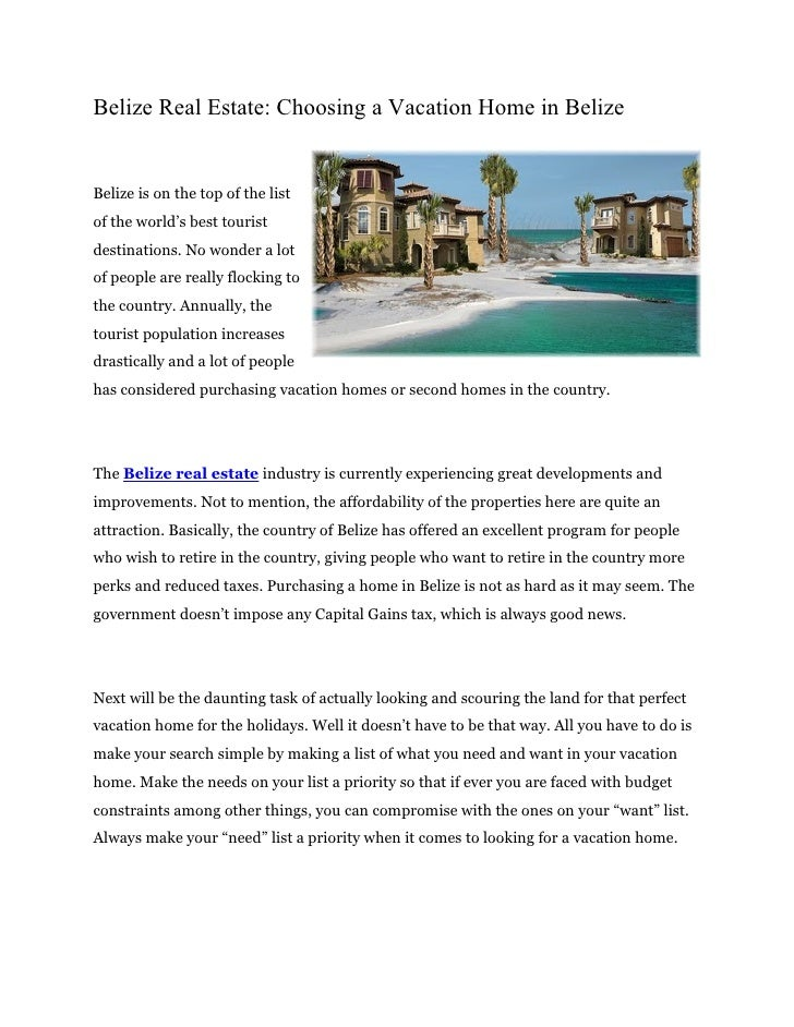Belize Real Estate: Choosing a Vacation Home in BelizeBelize is on the top of the listof the world's best touristdestinati...