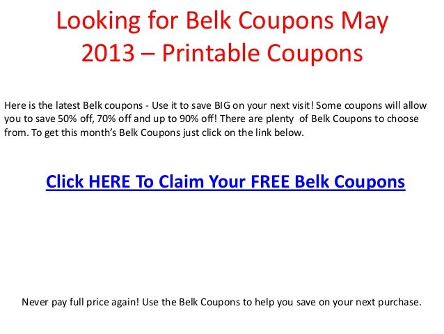picture regarding Belk Printable Coupons known as Belk coupon codes could 2013