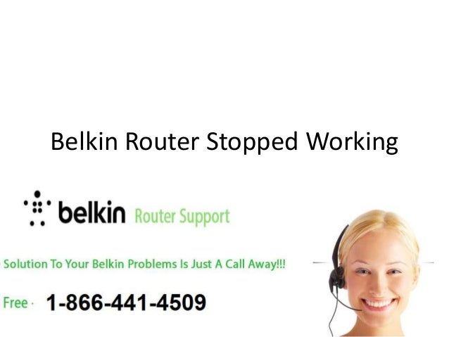 Belkin Router Stopped Working