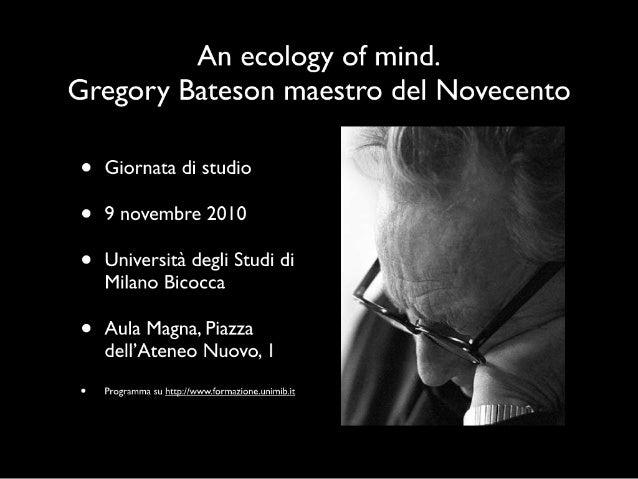 Gregory Bateson ha ancora qualcosa da insegnarci?