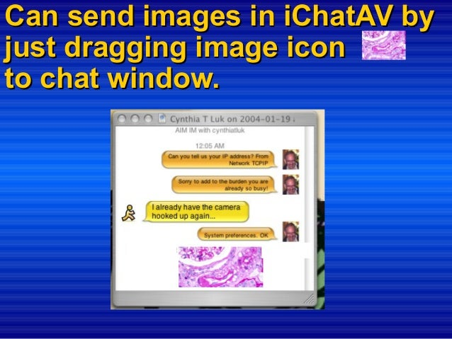 Can send images in iChatAV by just dragging image icon to chat window.