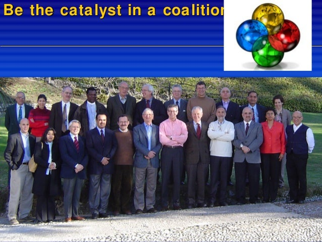 Be the catalyst in a coalition!  Slide 56