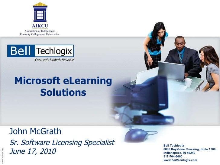 Microsoft eLearning Solutions - John McGrath, Bell Techlogix