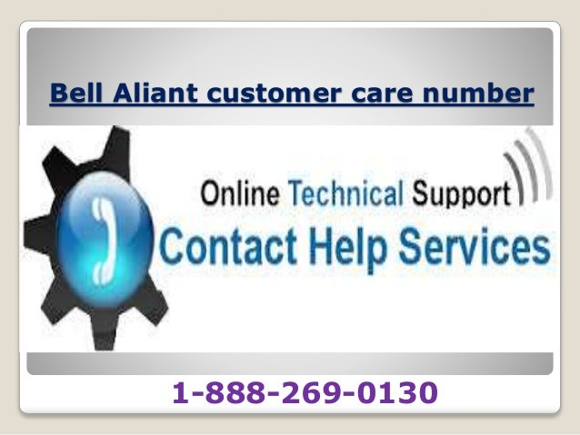 Bell aliant 1-888-269-0130 customer support number
