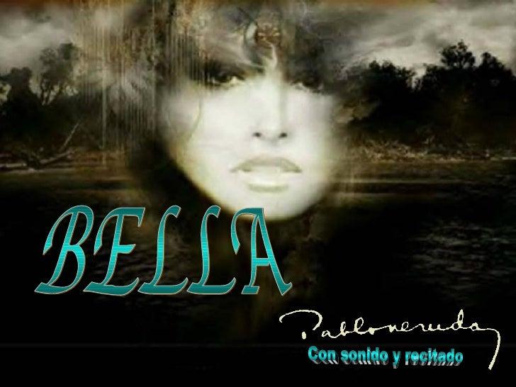bella BELLA Con sonido y recitado
