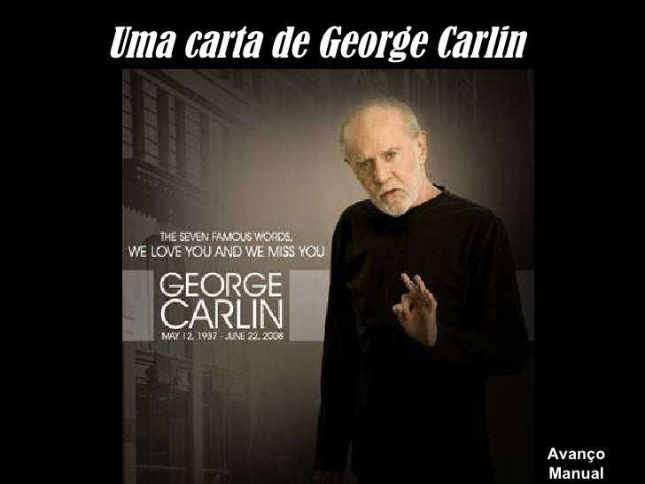 Uma carta de George Carlin Avanço Manual