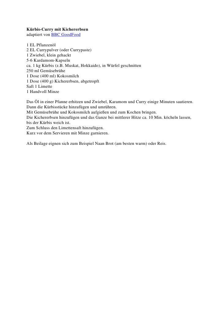 <p><strong>Page 1: </strong>Kürbis-Curry mit Kichererbsen adaptiert von BBC GoodFood  1 EL Pflanzenöl 2 EL Currypulver (od...