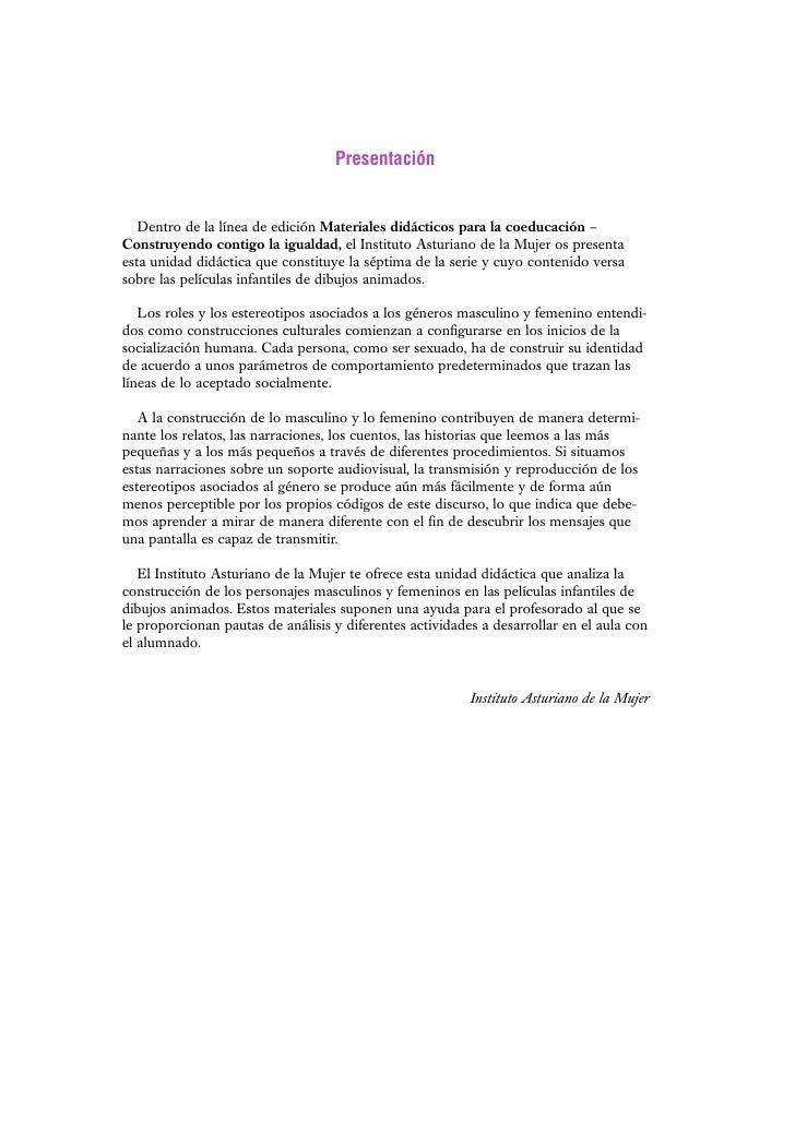 Presentación   Dentro de la línea de edición Materiales didácticos para la coeducación –Construyendo contigo la igualdad, ...
