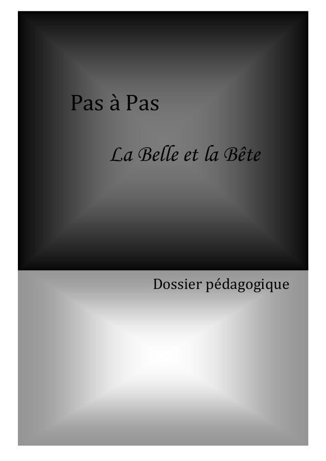 Pas à Pas La Belle et la Bête  Dossier pédagogique