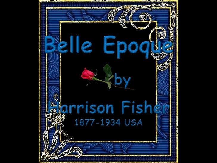 BelleEpoque<br />by<br />Harrison Fisher<br />1877-1934 USA<br />