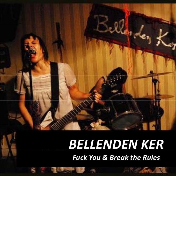 BELLENDENKERFuckYou&BreaktheRules