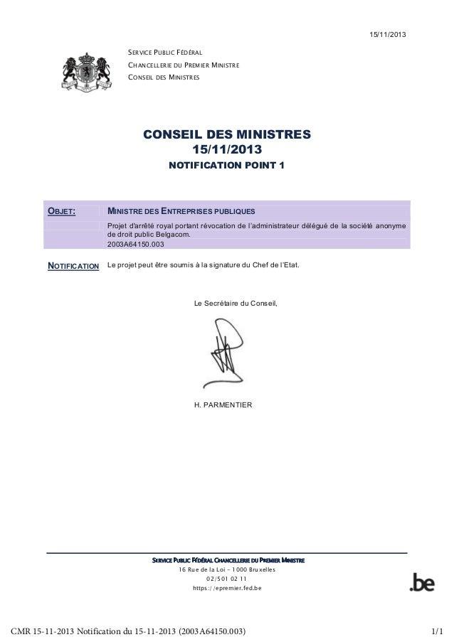 15/11/2013 SERVICE PUBLIC FÉDÉRAL CHANCELLERIE DU PREMIER MINISTRE CONSEIL DES MINISTRES SERVICE PUBLIC FÉDÉRAL CHANCELLER...