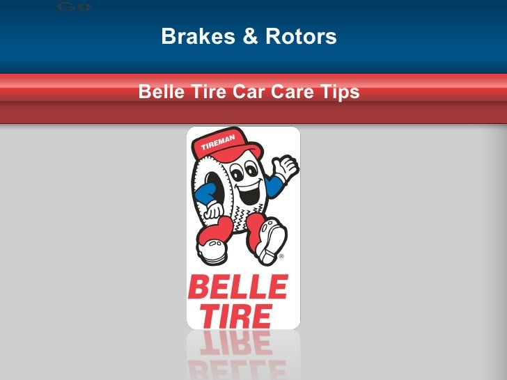 Brakes & Rotors Belle Tire Car Care Tips