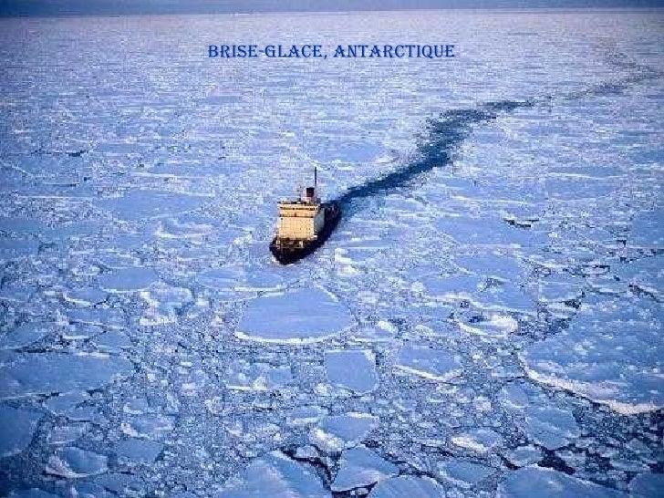 Brise-glace, Antarctique