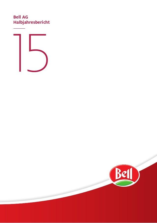 Bell AG Halbjahresbericht