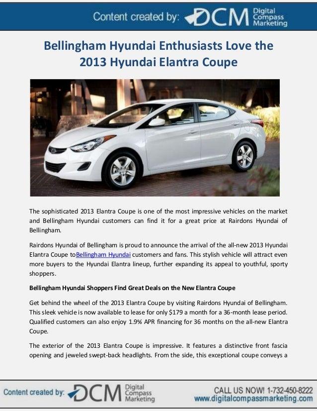 Bellingham Hyundai Enthusiasts Love the            2013 Hyundai Elantra CoupeThe sophisticated 2013 Elantra Coupe is one o...