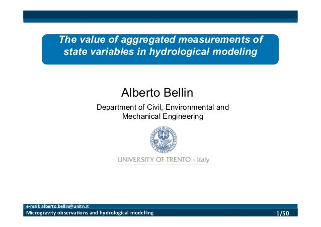 1/50      Microgravity  observa3ons  and  hydrological  modelling   e-‐mail:  alberto.bellin@unitn.it  ...