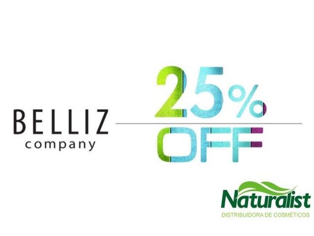 Promoção Naturalist Belliz Agosto 2013