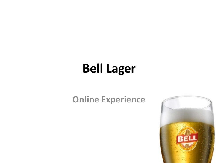 Bell LagerOnline Experience