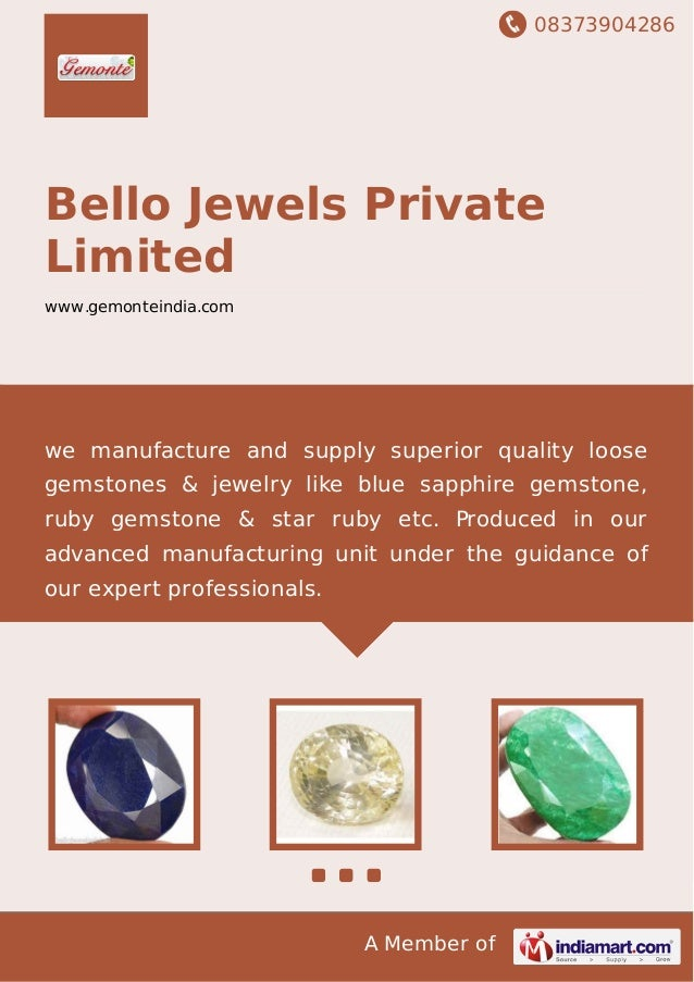 08373904286 A Member of Bello Jewels Private Limited www.gemonteindia.com we manufacture and supply superior quality loose...