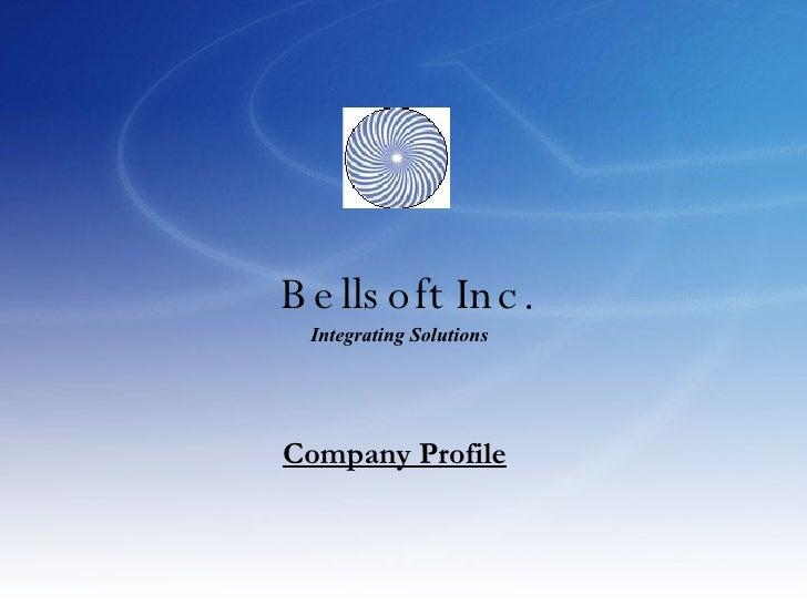 Bellsoft Inc. Company Profile Integrating Solutions