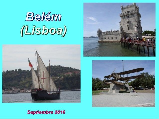 BelémBelém (Lisboa)(Lisboa) Septiembre 2016Septiembre 2016