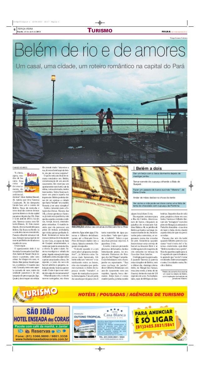 """TERÇA-FEIRA6Recife, 23 de abril de 2013 TURISMO FOLHA DE PERNAMBUCOTHIAGO SOARES""""A chuva,agora, mu-dou de ho-rário. Essaco..."""