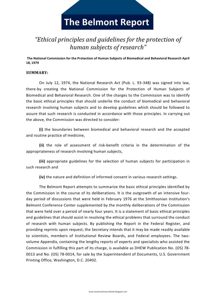 """The Belmont Report     """"Ethical principles and guidelines for the protection of                  human subjects of researc..."""