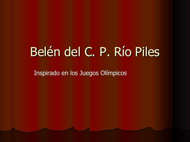 Belén del C. P. Río Piles Inspirado en los Juegos Olímpicos