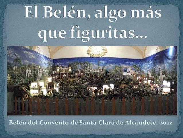 Belén del Convento de Santa Clara de Alcaudete. 2012