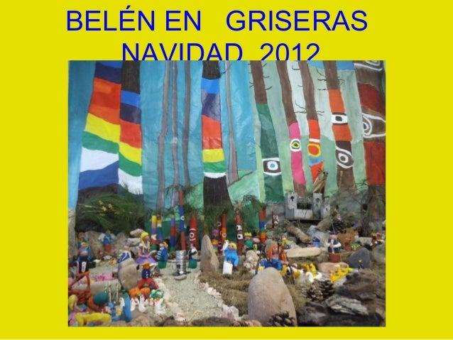 BELÉN EN GRISERAS   NAVIDAD 2012