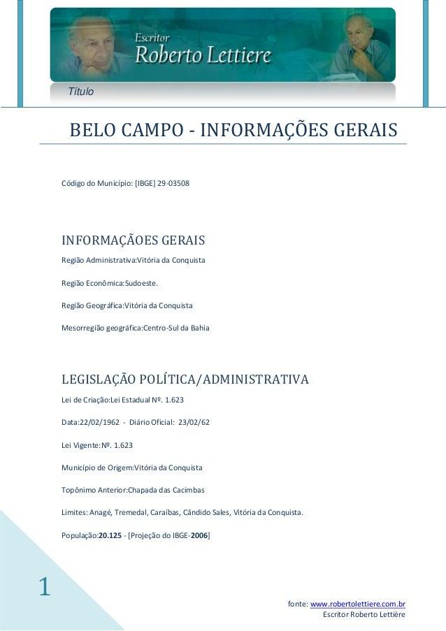 Título      BELO CAMPO - INFORMAÇÕES GERAIS    Código do Município: [IBGE] 29-03508    INFORMAÇÃOES GERAIS    Região Admin...