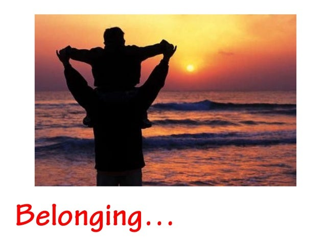 Belonging…