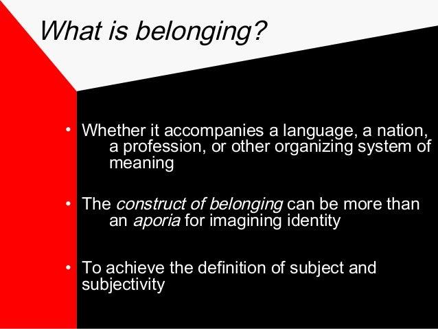 What is belonging