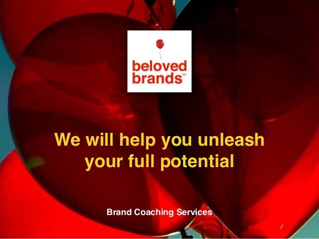 We make brands stronger. We make brand leaders smarter. We will help you unleash your full potential Brand Coaching Servic...