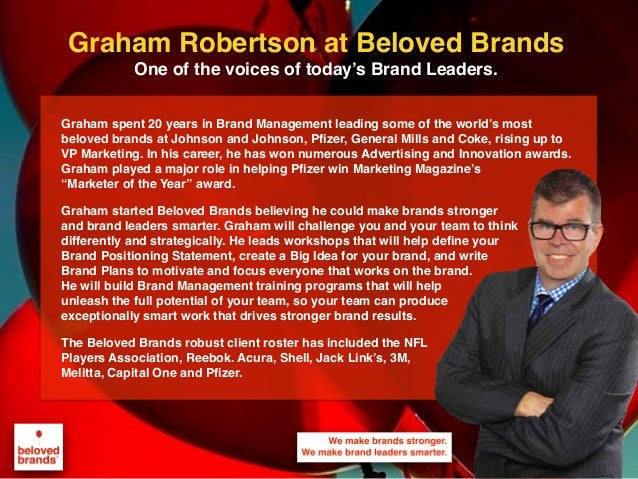 We make brands stronger. We make brand leaders smarter. Graham spent 20 years in Brand Management leading some of the worl...