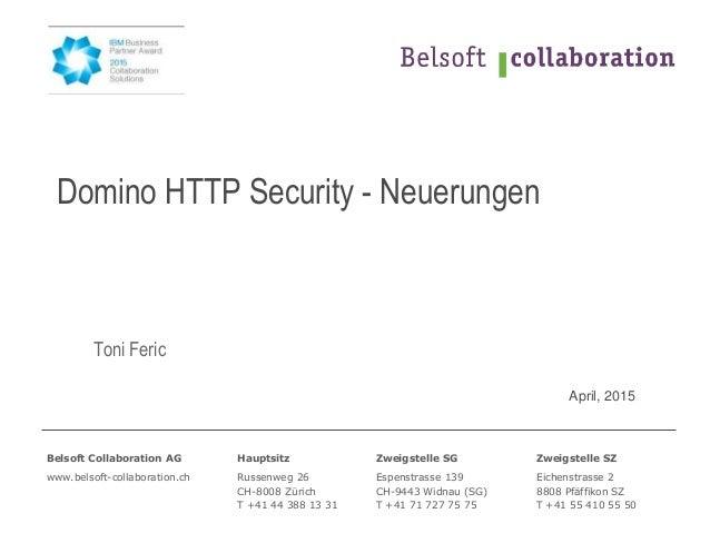 Belsoft Collaboration AG Hauptsitz Zweigstelle SG Zweigstelle SZ www.belsoft-collaboration.ch Russenweg 26 CH-8008 Zürich ...