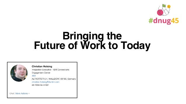 Bringing the Future of Work to Today