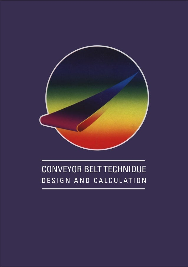 Conveyor belt technique design and calculation