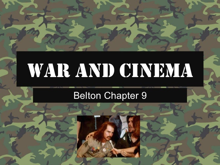WAR AND CINEMA   Belton Chapter 9