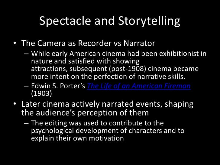 cinema of attractions vs narrative cinema On narrative cinema in orthodox film histories has led to a bias that defines   social uses and effects (eg diverting vs instructive, or harmful vs bene- ficial)   human perception and camera vision represent an attraction for them- selves  and.