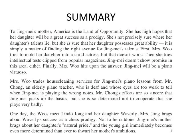 amy tan summary essay Summary and analysis  amy tan biography critical essays  two kinds bookmark this page manage my reading list to jing-mei's mother,.
