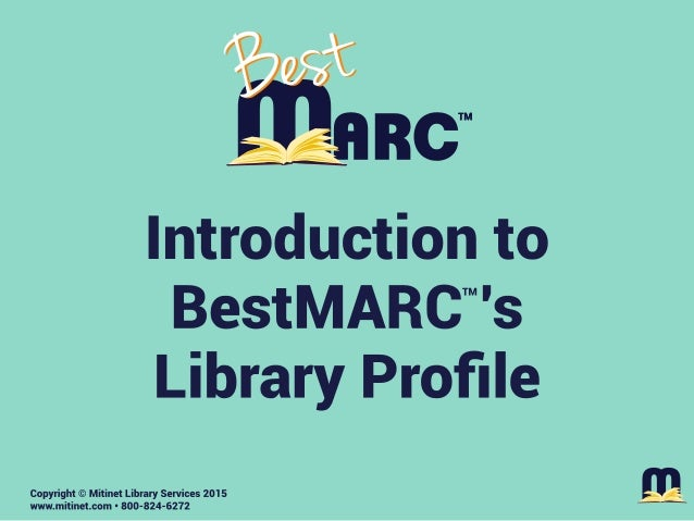 Introduction to BestMARC's Library Profile