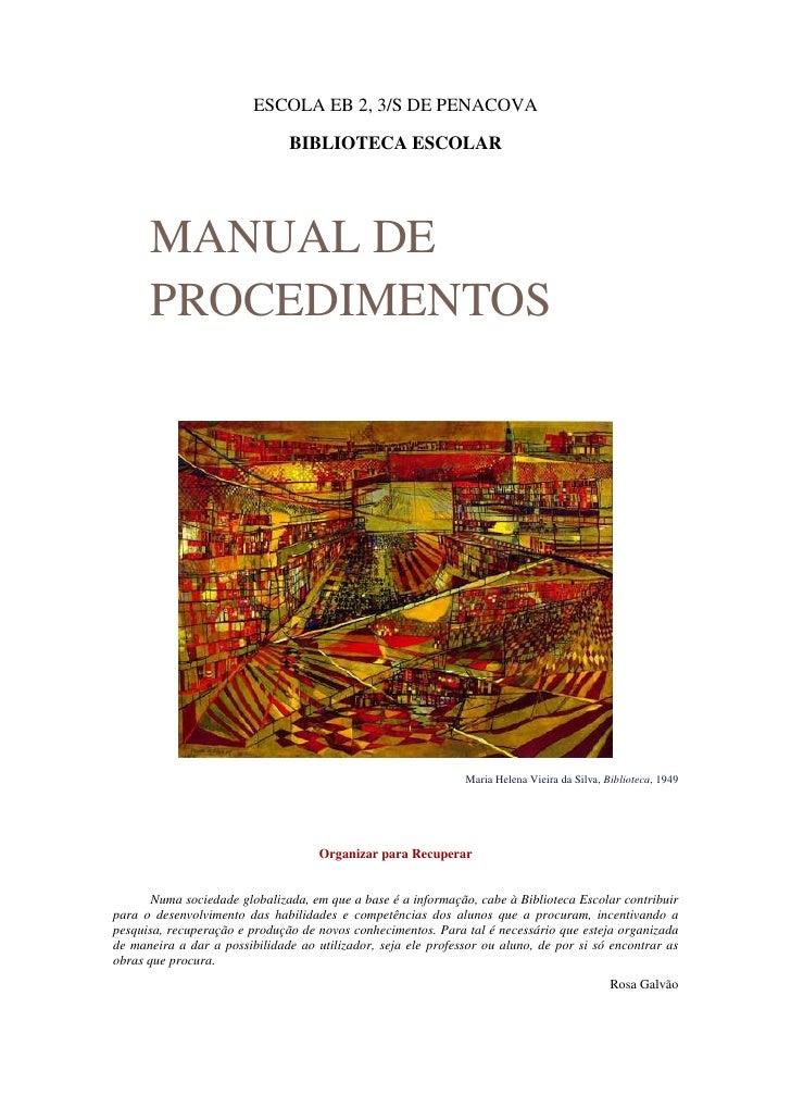 ESCOLA EB 2, 3/S DE PENACOVA                                 BIBLIOTECA ESCOLAR           MANUAL DE       PROCEDIMENTOS   ...
